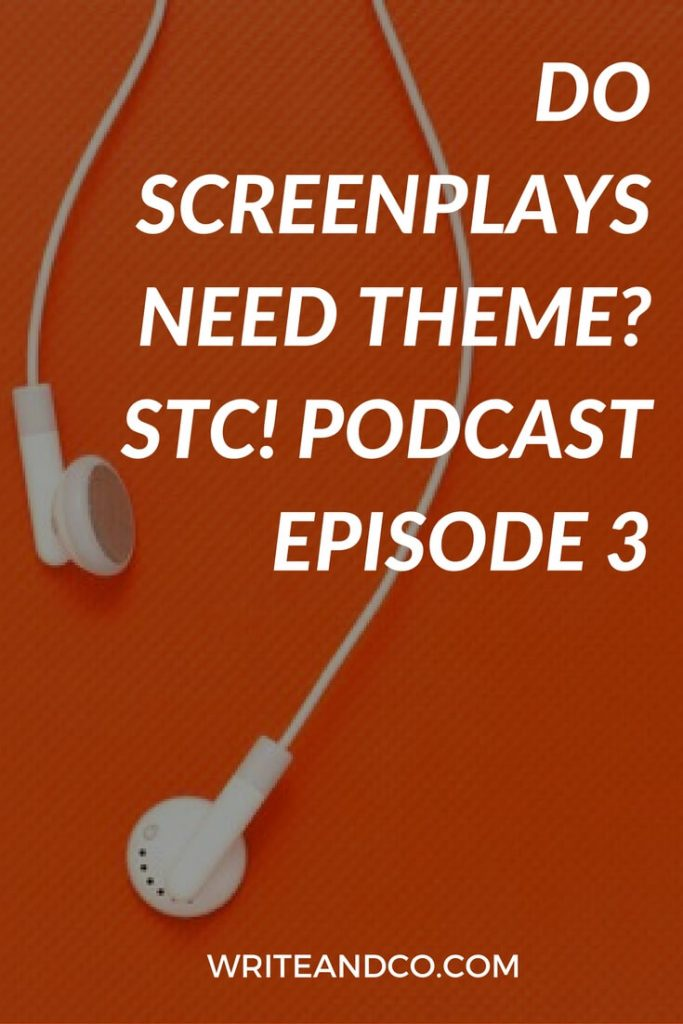 Screenplay Theme Screenwriting