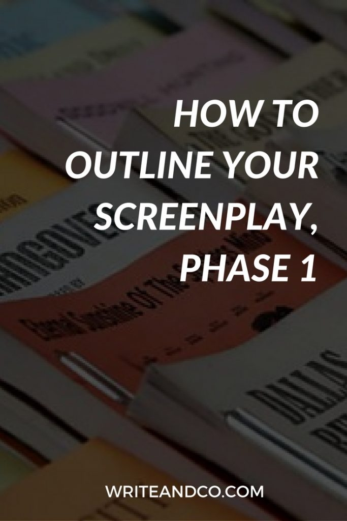 How to Outline Your Screenplay